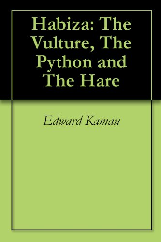 Habiza: The Vulture, The Python and The Hare