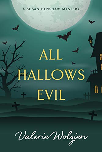 All Hallows Evil (Susan Henshaw Book 4) by [Wolzien, Valerie]
