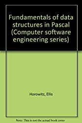 Fundamentals of data structures in Pascal (Computer software engineering series)