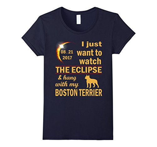 Womens I Want To Watch The Eclipse Hang With My Boston Te...