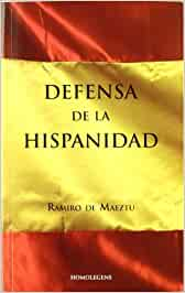 Defensa De La Hispanidad: Amazon.es: Maeztu, Ramiro De: Libros