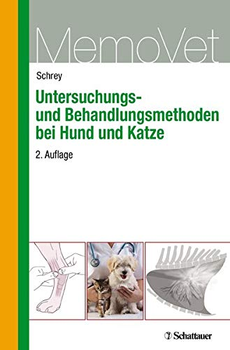 Untersuchungs- und Behandlungsmethoden bei Hund und Katze: MemoVet