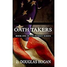 Oath Takers (The Patriot Series Book 1)