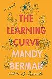 The Learning Curve: A Novel