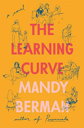 The Learning Curve: A Novel