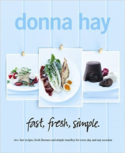 fast, fresh, simple. by Hay, Donna (2013)