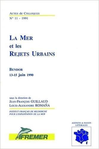 Amazon livres télécharger pour allumer La mer et les rejets urbains PDF FB2 iBook 2905434732