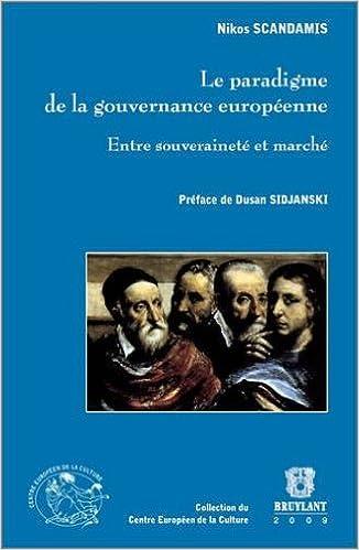 Livres gratuits Le paradigme de la gouvernance européenne : Entre souveraineté et marché pdf