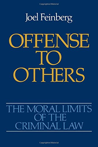Offense To Others (Moral Limits Of The Criminal Law)