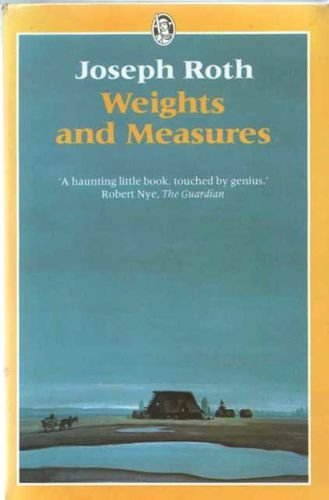 Weights and Measures (Everyman's Classics)