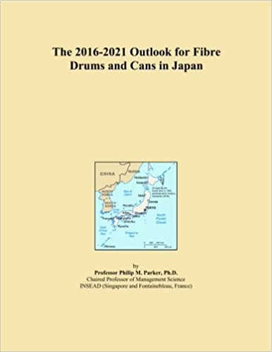 Book The 2016-2021 Outlook for Fibre Drums and Cans in Japan
