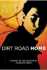 Dirt Road Home: A Novel (Alabama Moon Book 2) Kindle Edition