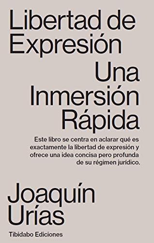 Libertad de expresión. Una inmersión rápida: 16 por Joaquín Urías