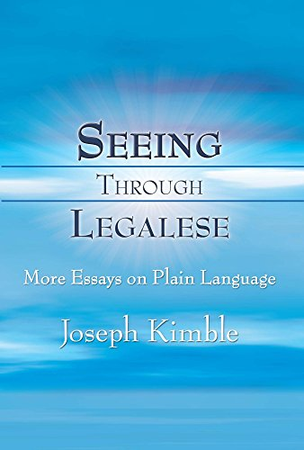 Seeing Through Legalese: More Essays on Plain Language by Carolina Academic Press