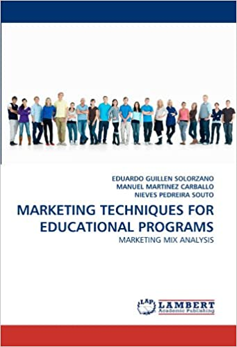 MARKETING TECHNIQUES FOR EDUCATIONAL PROGRAMS: MARKETING MIX ANALYSIS