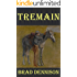 Tremain (Texas Ranger Book 1)