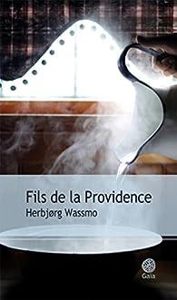 Fils de la Providence par Herbjørg Wassmo