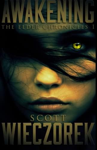 Download Awakening: The Elder Chronicles, Volume 1 pdf