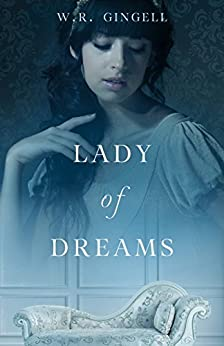 Lady of Dreams (Lady Series Book 1) by [Gingell, W.R.]