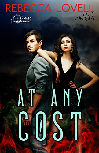 At Any Cost (Chicago Underground Book 1)