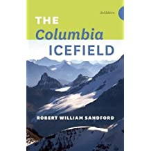 The Columbia Icefield – 3rd Edition