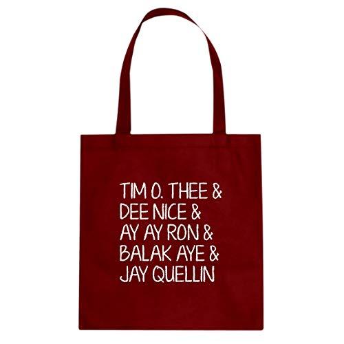 Tote Tim O. Thee & Dee Nice & Ay Ay Ron & Balak Aye & Jay Quellin 15x16 Red Canvas Bag
