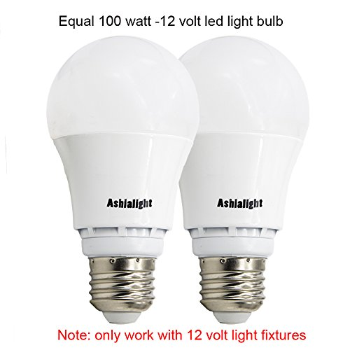 - 12 Watt A19 LED 12 Volt Bulb E26 Screw Base,Equivalent 100w Halogen Bulb,Daylight, Low Voltage LED Light Bulb for RV Camper Marine,Off Grid and Solar Light Fixture