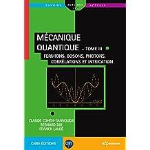 MECANIQUE QUANTIQUE T.03