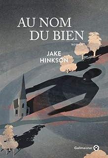 Au nom du Bien, Hinkson, Jake