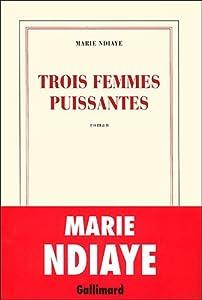 """Afficher """"Trois femmes puissantes"""""""