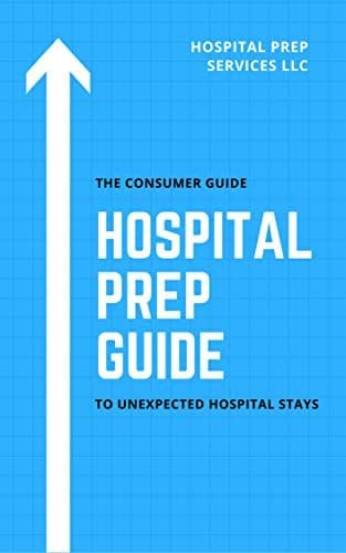 The Consumer Guide to Unexpected Hospital Stays