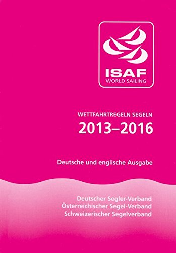 wettfahrtregeln-segeln-2013-2016-deutsche-und-englische-ausgabe