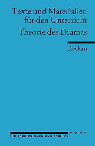 Theorie des Dramas (Arbeitstexte fur den Unterricht)