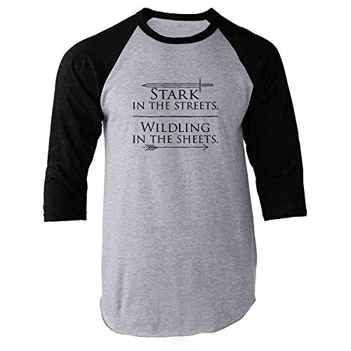 Stark in The Streets Wildling in The Sheets Black L Raglan Baseball Tee Shirt ()