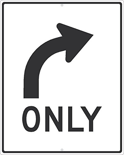 NMC TM521J ONLY Right Turn Sign - 24 in. x 30 in. Reflective Aluminum Traffic Sign with Curved Arrow Graphic, Black Text/Graphic on White Base