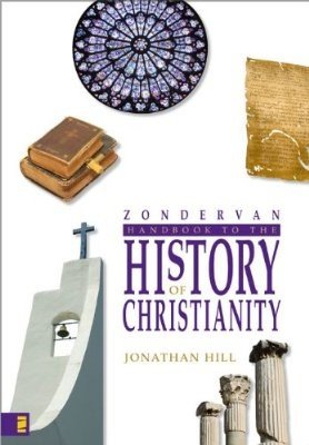 Zondervan Handbook to the History of Christianity ()