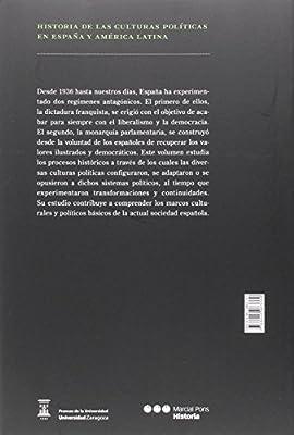 Historia de las culturas políticas en España y América Latina: Del Franquismo a la Democracía 1936-2013: 4: Amazon.es: Pérez Ledesma, Manuel, Saz Campos, Ismael: Libros