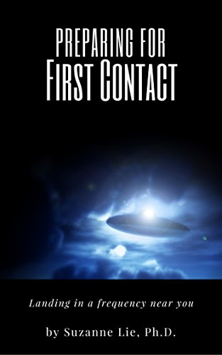 Amazon preparing for first contact landing in a frequency preparing for first contact landing in a frequency near you by lie suzanne fandeluxe Epub