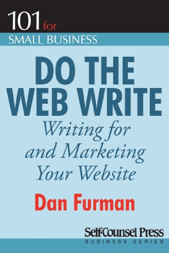 Do the Web Write: Writing and Marketing Your Website (101 for Small  Business Series)
