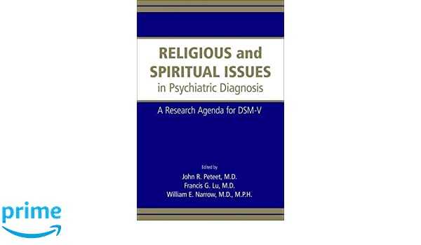 Religious And Spiritual Issues In Psychiatric Diagnosis: A