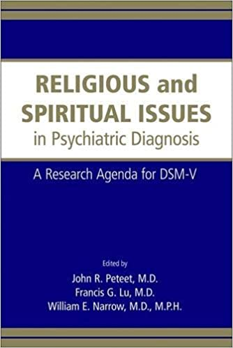 Religious And Spiritual Issues In Psychiatric Diagnosis A