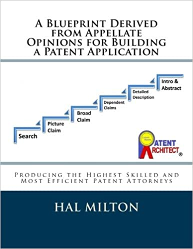 Amazon a blueprint derived from appellate opinions for a blueprint derived from appellate opinions for building a patent application patent preparation in six steps to produce the highest skilled and most malvernweather Choice Image