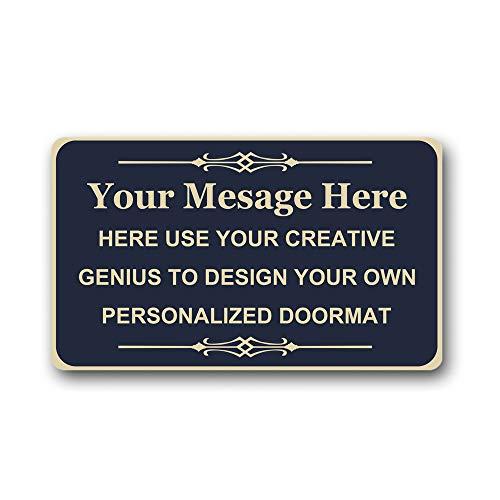 (Your Message Here - Create Your Own Personalized Custom Doormat - Indoor/Outdoor Welcome Mat Style8 Non Slip Decor Funny Floor Door Mat Area Rug Doormat Room Sign 18X30 Inch)