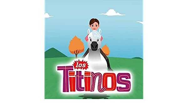 Canciones Infantiles Los Titinos by Los Titinos on Amazon Music - Amazon.com