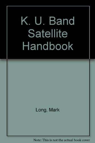 The Ku-Band Satellite Handbook