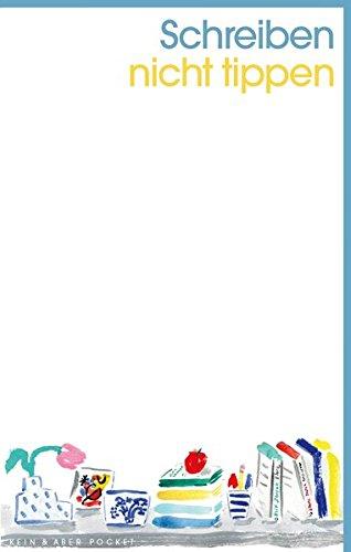 Notizbuch - Schreiben, nicht tippen: Kein & Aber Pocket - Einzelausgabe Tageskalender – 5. Mai 2017 3036959521 Sonstiges (Adreßbücher Alben Blankobooks)