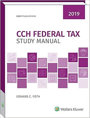 CCH Federal Tax Study Manual 2019 Edward C Foth