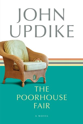 The Poorhouse Fair by John Updike