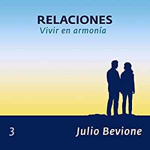 Relaciones: Vivir en armonia (En La Zona) [Relationships, Living in Harmony in the Zone] Audiobook