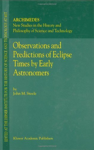 Download Observations and Predictions of Eclipse Times by Early Astronomers (Archimedes) Pdf